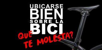 ¡Dolores! Como ubicarse en la bicicleta